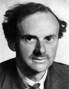 Paul Dirac. One of the early exponents of quantum physics. Paul developed theories of the electron and the special theory of relativity.